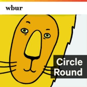 Podcasts For Kids - Circle Round podcast logo